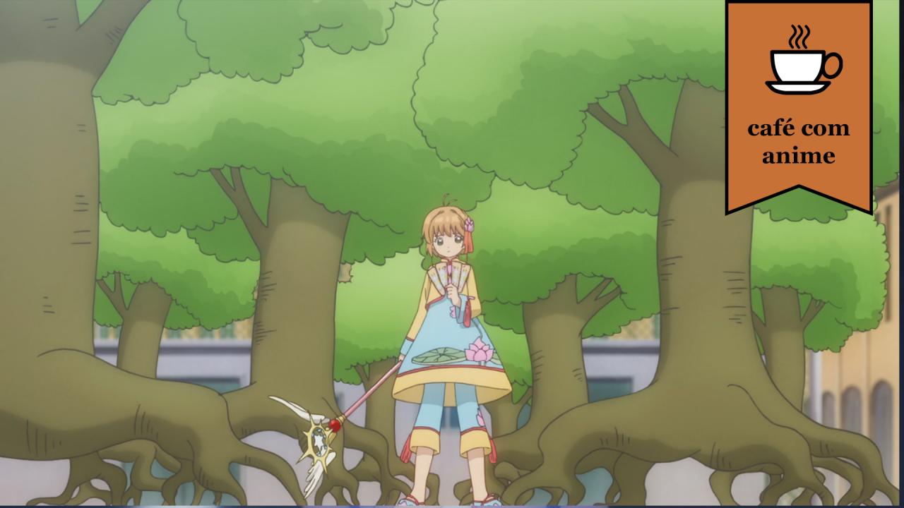 """Café com Anime: """"Cardcaptor Sakura: Clear Card Hen"""" episódio 4"""