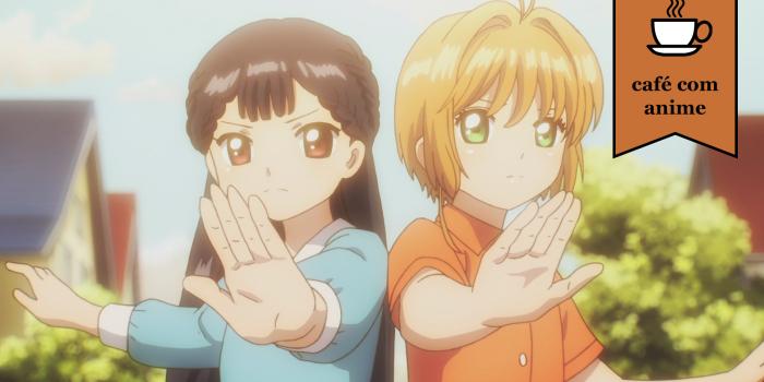 """Café com Anime: """"Cardcaptor Sakura: Clear Card Hen"""" episódio 16"""