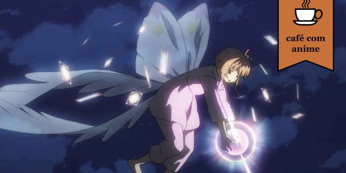"Café com Anime: ""Cardcaptor Sakura: Clear Card Hen"" episódio final"