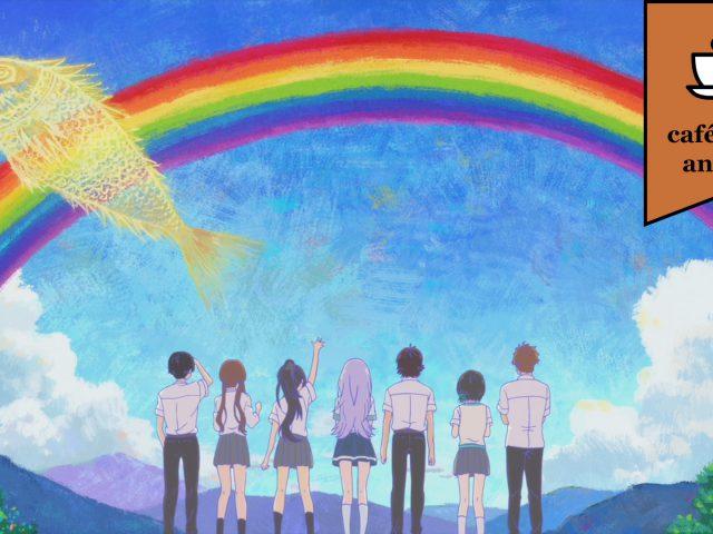 """Café com Anime: """"Irozuku Sekai no Ashita Kara"""" episódio final"""