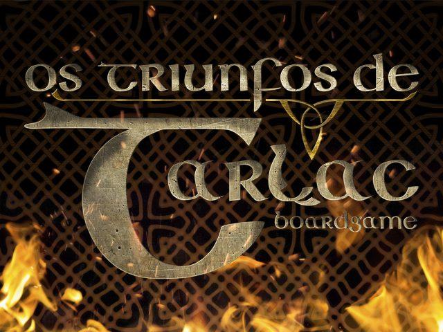 """""""Os Triunfos de Tarlac"""": reis gaélicos e desafios ambientais no formato board game."""