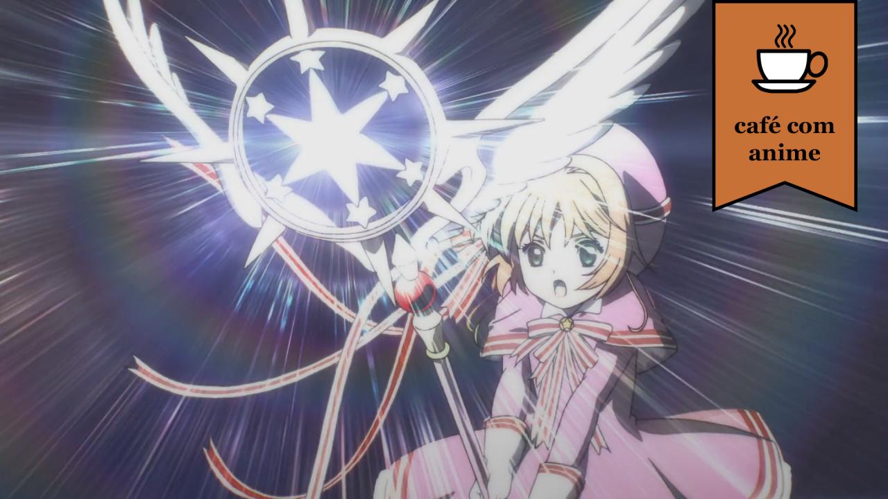 """Café com Anime: """"Cardcaptor Sakura: Clear Card Hen"""" episódio 2"""