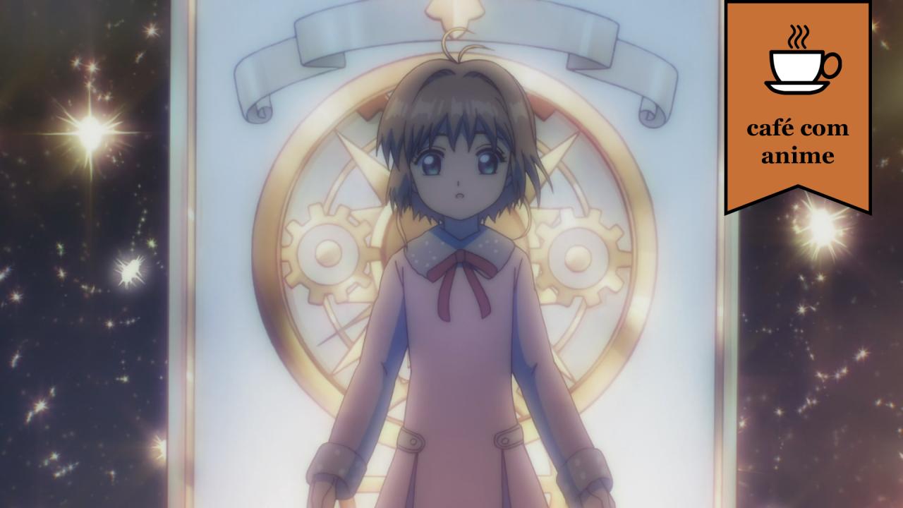 """Café com Anime: """"Cardcaptor Sakura: Clear Card Hen"""" episódio 8"""