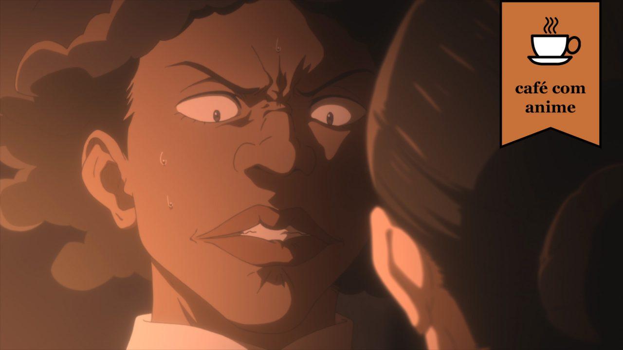"""Café com Anime: """"The Promised Neverland"""" episódios 3 e 4"""