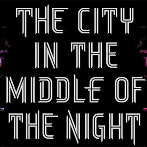 """""""A Cidade no Meio da Noite"""": o passado nunca vai embora"""